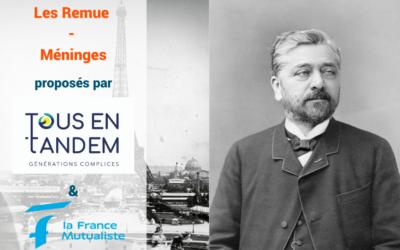 Evadez-vous avec Gustave Eiffel et sa célèbre tour !